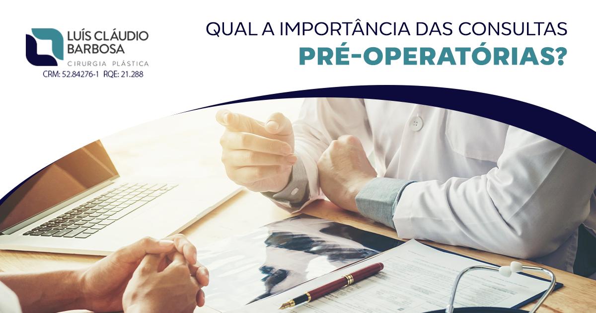 Consultas pré-operatórias | DR. LUIS CLAUDIO BARBOSA